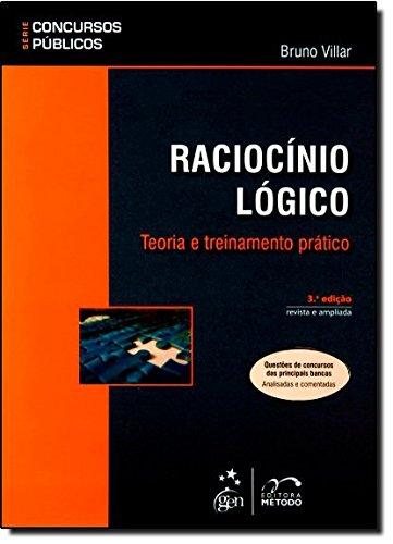 9788530943462: Raciocinio Logico. Teoria e Treinamento Pratico - Coleção Concursos Públicos (Em Portuguese do Brasil)