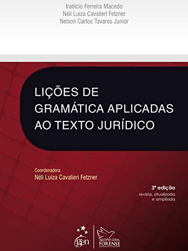 9788530944186: Lições De Gramática Aplicadas Ao Texto Jurídico (Em Portuguese do Brasil)