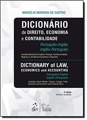 9788530946463: Dicionario de Direito, Economia e Contabilidade Portugues-Ingles/Ingles-Portugues ; Legal, Economic and Accounting Dictionary Portuguese / English Portuguese (Portuguese Edition)