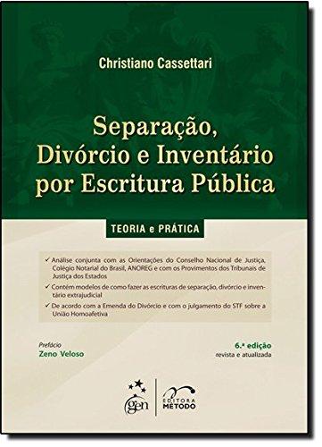 9788530949501: Separacao, Divorcio e Inventario por Escritura Publica: Teoria e Pratica