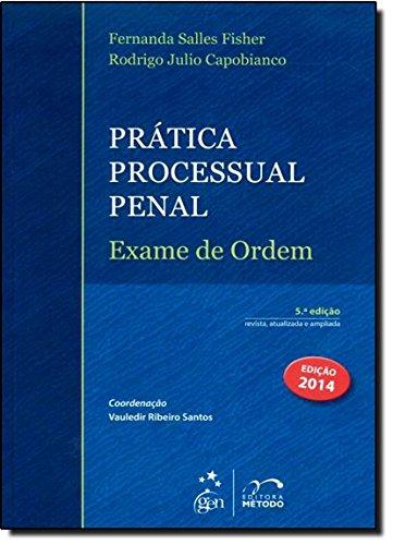 9788530951429: Prática Processual Penal. Exame De Ordem (Em Portuguese do Brasil)