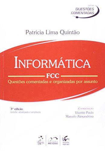 9788530954895: Informática FCC. Questões Comentadas e Organizadas por Assunto (Em Portuguese do Brasil)