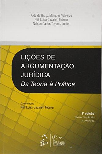 9788530955281: Lições de Argumentação Jurídica. Da Teoria à Prática (Em Portuguese do Brasil)