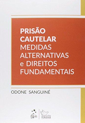 9788530957377: Prisao Cautelar Medidas Alternativas e Direitos Fundamentais