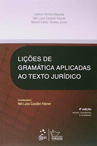 9788530957667: Licoes de Gramatica Aplicadas ao Texto Juridico