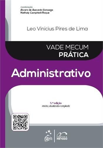 9788530957742: Vade Mecum Prática Administrativo