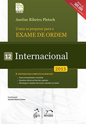 9788530958046: OAB. Como Se Preparar Para o Exame de Ordem. Internacional - Volume 12. Série Resumo 1ª Fase