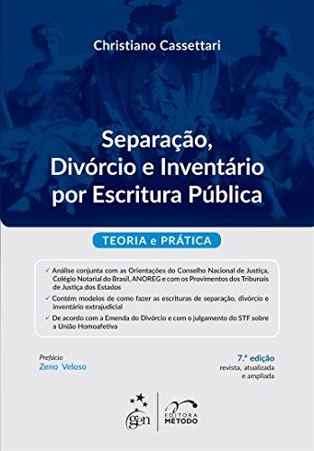 9788530958862: Separaao, Divorcio e Inventario por Escritura Publica: Teoria e Pratica