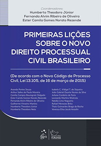 9788530964849: Primeiras Lições Sobre o Novo Direito Processual Civil Brasileiro (Em Portuguese do Brasil)