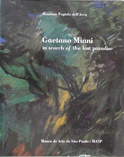 Gaetano Miani in Search of the Lost: dell'Arco, Maurizio Fagiolo