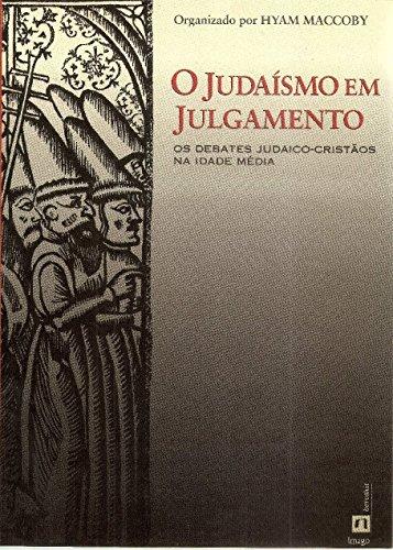 9788531205033: O Judaísmo em Julgamento (Em Portuguese do Brasil)