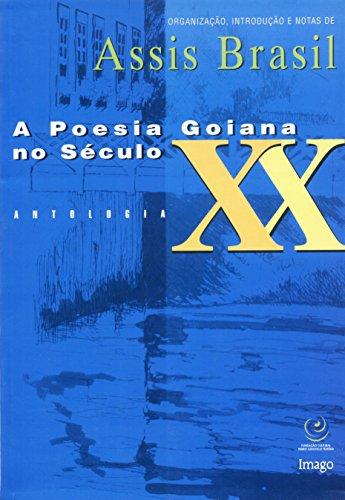 A poesia goiana no século XX : Brasil, Assis
