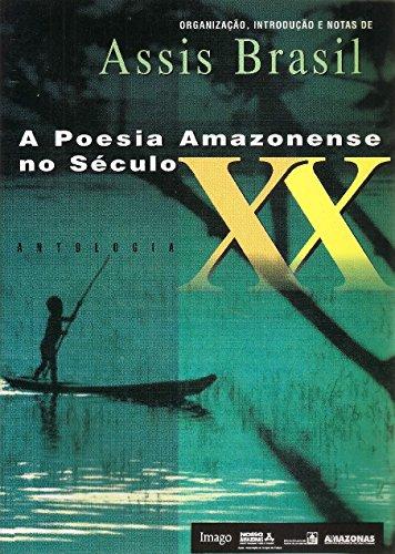 9788531205996: A poesia amazonense no seculo XX: Antologia (Colecao Poesia brasileira) (Portuguese Edition)