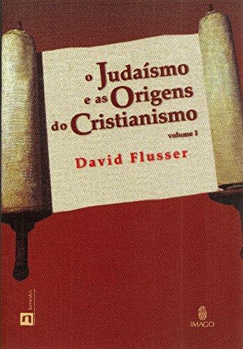 9788531207440: Judaismo E As Origens Do Cristianismo - Volume 1 (Em Portuguese do Brasil)