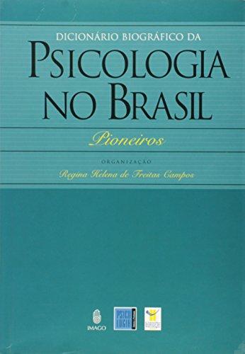 9788531207600: Dicionário Biográfico da Psicologia no Brasil (Em Portuguese do Brasil) (Portuguese Edition)