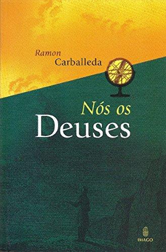 9788531208645: Nos os Deuses (Em Portuguese do Brasil)