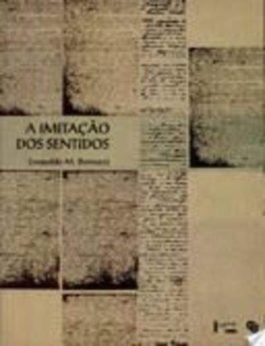 A imitacao dos sentidos: Progonos, contemporaneos e epigonos de Euclides da Cunha (Portuguese Edition)