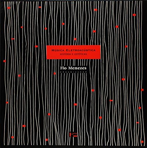 9788531403019: Música Eletroacústica: Histórias e Estéticas