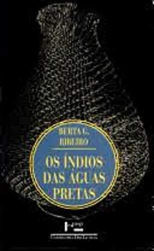 9788531403224: Os Indios Das Aguas Pretas (Em Portuguese do Brasil)