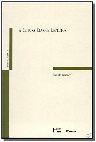 9788531406089: A leitora Clarice Lispector (Ensaios de cultura) (Portuguese Edition)