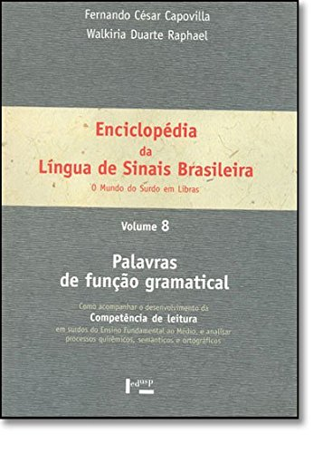 Enciclopedia da Lingua de Sinais Brasileira: O: Fernando Cesar Capovilla