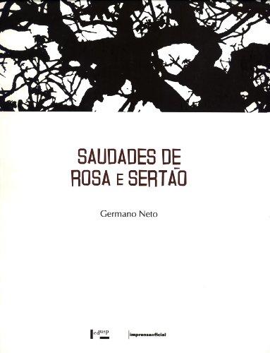 Saudades de Rosa e Sertão: Germano Neto