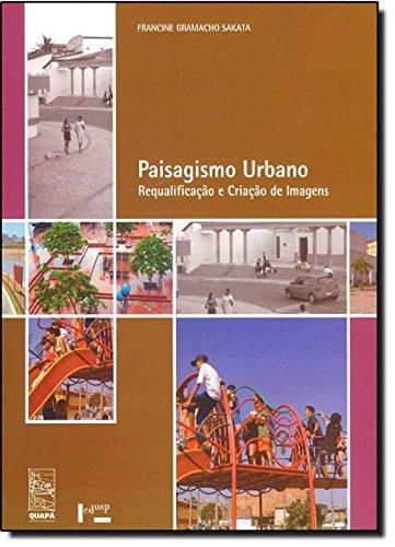 9788531412875: Paisagismo Urbano: Requalificacao e Criacao de Imagens