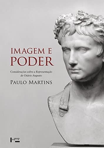 9788531413025: Imagem e Poder: Consideracoes Sobre a Representacao de Otavio Augusto