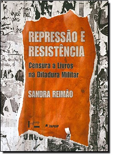 9788531413087: REPRESSAO E RESISTENCIA:CENSURA A LIVROS
