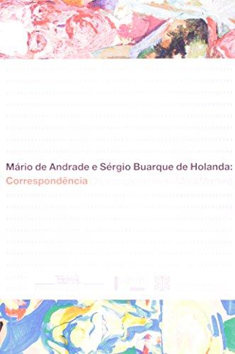 9788531413803: Mário de Andrade e Sérgio Buarque de Holanda. Correspondência (Em Portuguese do Brasil)