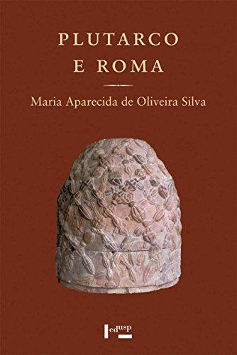 9788531414817: Plutarco e Roma: O Mundo Grego no Imperio