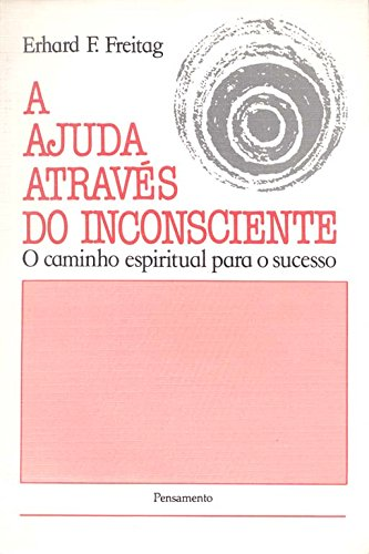 9788531500046: Ajuda Através Do Inconsciente (Em Portuguese do Brasil)