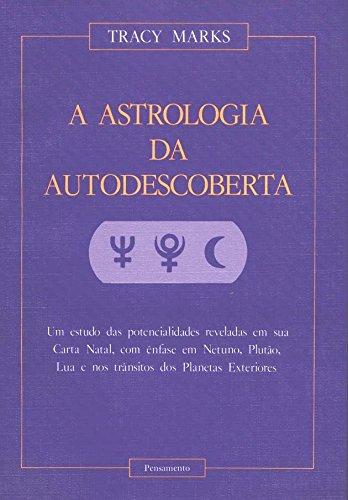 9788531500275: A Astrologia da Autodescoberta (Em Portuguese do Brasil)
