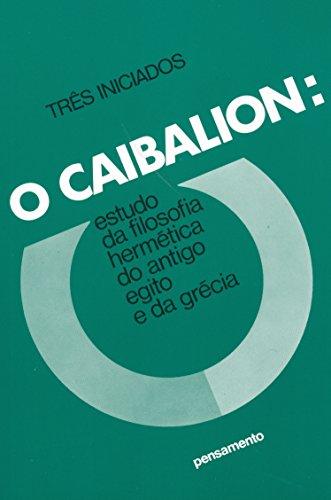 9788531500718: O Caibalion (Em Portuguese do Brasil)