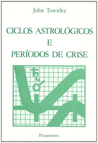 9788531500978: Ciclos Astrológicos e Períodos de Crise