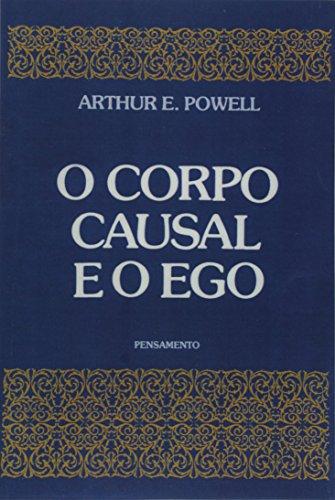 9788531501326: Corpo Causal E O Ego (Em Portuguese do Brasil)