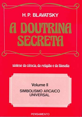 9788531501920: A Doutrina Secreta - Volume II (Em Portuguese do Brasil)