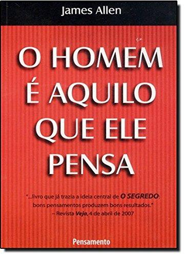 9788531503023: O Homem É Aquilo que Ele Pensa (Em Portuguese do Brasil)