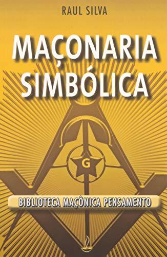 9788531503863: Maçonaria Simbólica (Portuguese Edition)