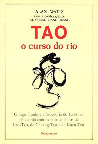 9788531506499: Tao O Curso Do Rio (Em Portuguese do Brasil)