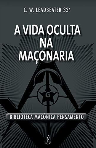 9788531507045: Vida Oculta Na Maconaria, A