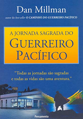 9788531507847: A Jornada Sagrada do Guerreiro Pacifico (Em Portuguese do Brasil)