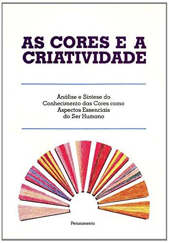 9788531509308: As Cores E A Criatividade (Em Portuguese do Brasil)