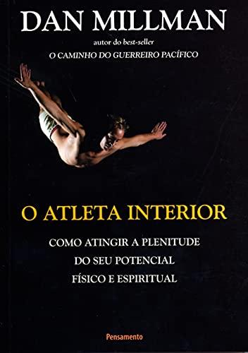 9788531509612: O Atleta Interior (Em Portuguese do Brasil)