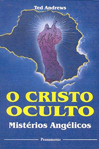 9788531510076: Cristo Oculto Mistérios Angélicos (Em Portuguese do Brasil)