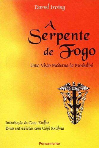 A Serpente de Fogo (Em Portuguese do