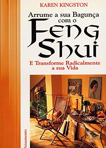 9788531511462: Arrume Sua Bagunça com o Feng Shui (Em Portuguese do Brasil)