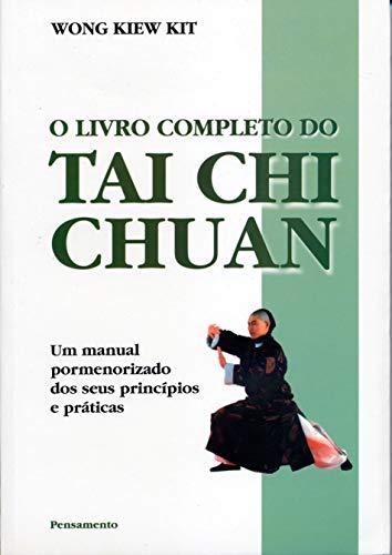 9788531512100: O Livro Completo do Tai Chi Chuan (Em Portuguese do Brasil)
