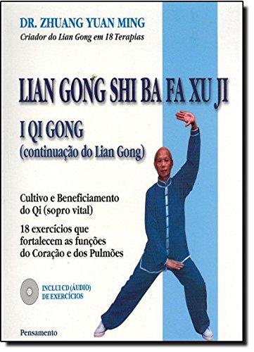 9788531512315: Lian Gong Shi Ba Fa Xu Ji I Qi Gong (Em Portuguese do Brasil)