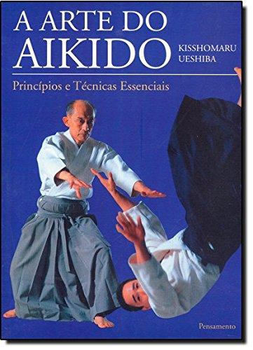 9788531514500: A Arte do Aikido (Em Portuguese do Brasil)